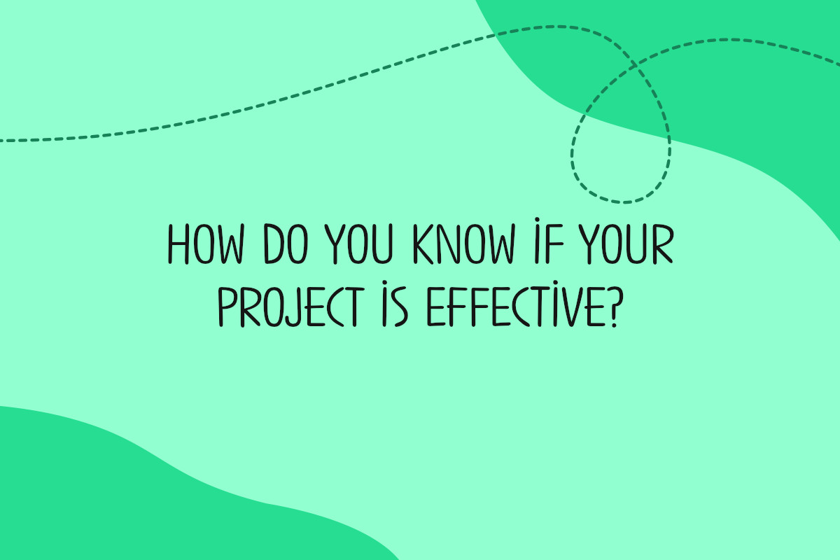how do you know if your project is effective
