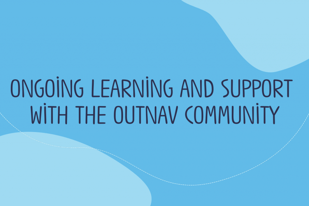 Text reads: Ongoing learning and support with the OutNav Community